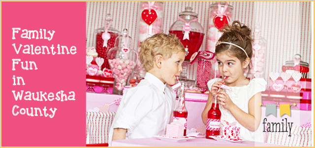 family valentine fun in waukesha county | things to do with your, Ideas