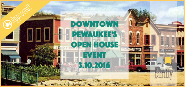 Downtown Pewaukee's OPEN HOUSE Event | March 10th, 2016