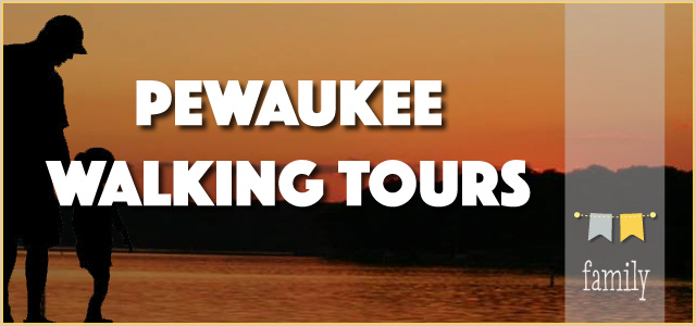 Pewaukee {Historic} Walking Tours