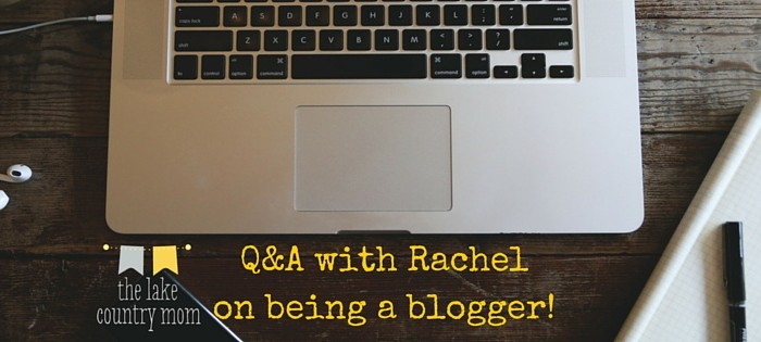 Rachel answers questions about being a blogger.