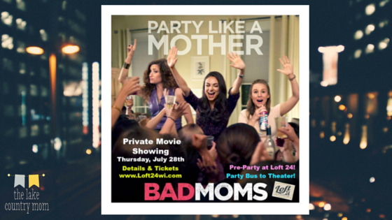 Private Showing of Bad Moms, Loft 24 Pre-Party & Party Bus Transportation