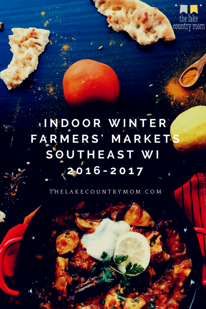 Indoor Winter Farmers' Markets in Southeast WI | 2016-2017