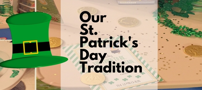 Our St. Patrick's Day Tradition