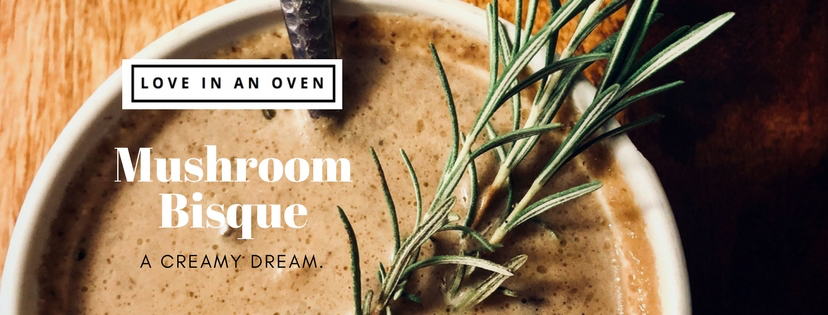 a cup of warm creamy soup : mushroom bisque