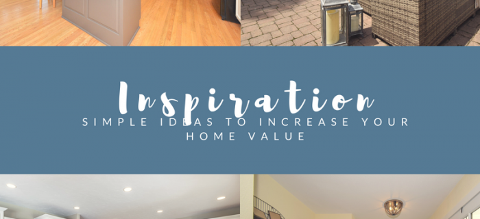 simple ideas to increase your home value