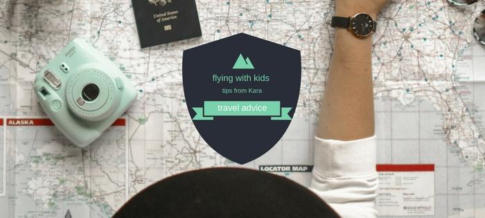Flying with Kids / Kara's Tips
