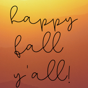 picture about Happy Fall Yall Printable known as Satisfied Tumble yall printable - The Lake Place Mother